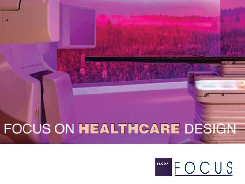 Focus on Healthcare Design Thumbnail