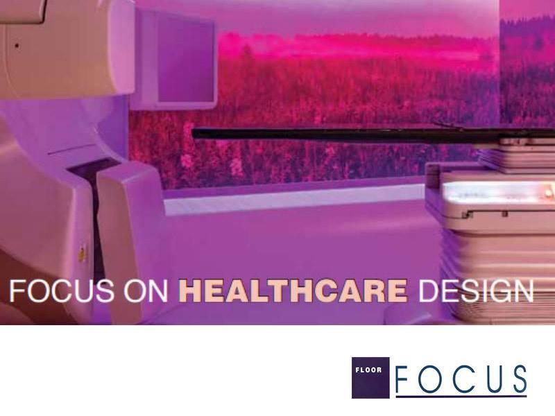 Focus on Healthcare Design