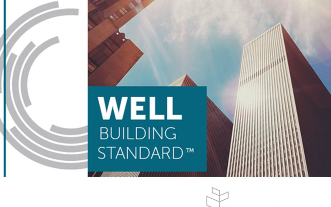 Introducing the WELL Building Standard